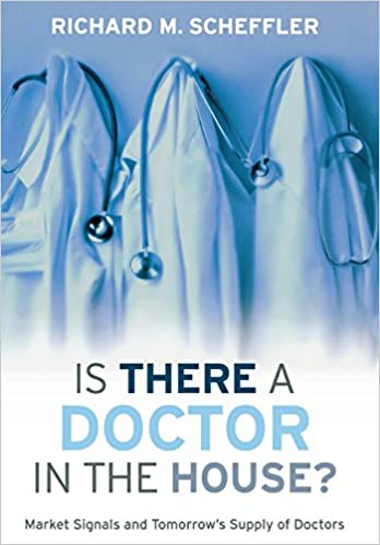 Is There a Doctor in the House?: Market Signals and Tomorrow's