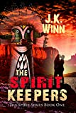 The Spirit Keepers: A Pueblo People's Romantic Mystery (The Spirit Series Book 1)