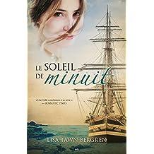 Le soleil de minuit (Les aurores boréales t. 3) (French Edition)