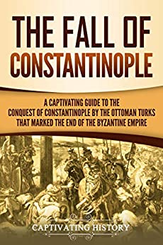 The Fall of Constantinople - Steven Runciman;