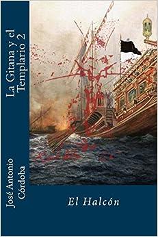 Jose Antonio Cordoba - El Halcon: Volume 2