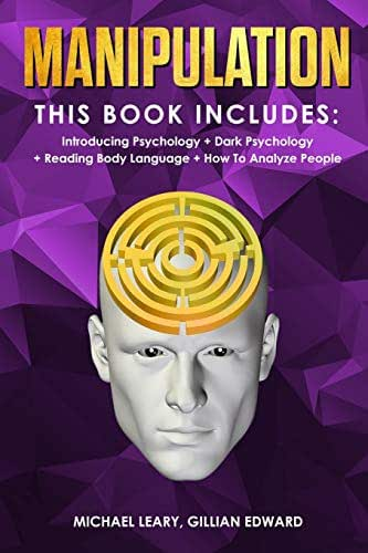 Manipulation: 4 BOOKS IN 1 - Introducing Psychology, Dark Psychology, Reading Body Language, How To Analyze People
