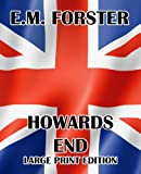 Howards End - Large Print Edition, E. M. Forster, 1492293148