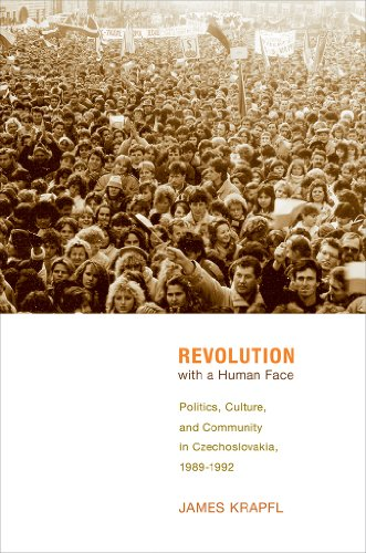 Revolution with a Human Face: Politics, Culture, and Community in Czechoslovakia, ()