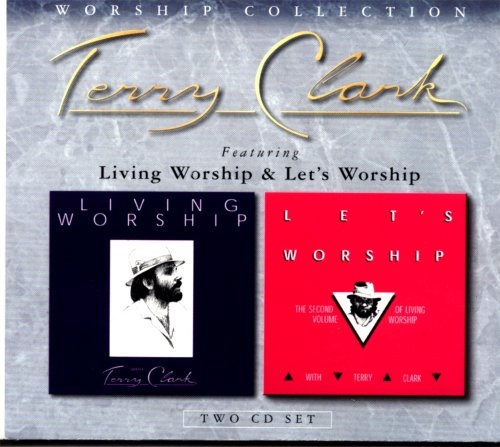 Worship Collection (Terry Clark Songs)