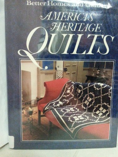 Better Homes and Gardens America's Heritage Quilts