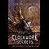 Clockwork Secrets: Heavy Fire (Clockwork Heart trilogy Book 3)