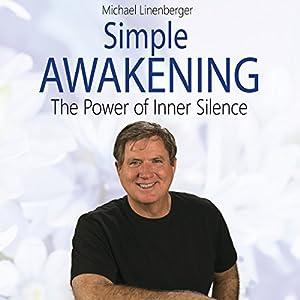 Simple Awakening: The Power of Inner Silence Audiobook