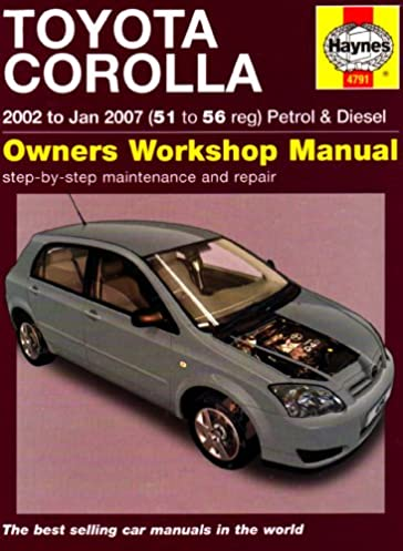 toyota corolla petrol diesel 02 jan 07 haynes repair manual rh amazon co uk toyota corolla 1.4 d4d repair manual toyota corolla d4d service manual