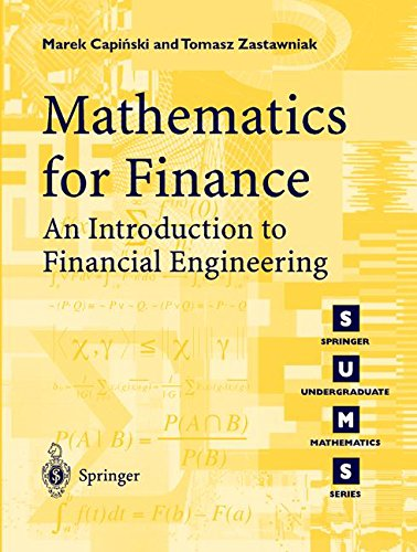 Mathematics for Finance: An Introduction to Financial Engineering (Springer Undergraduate Mathematics Series)