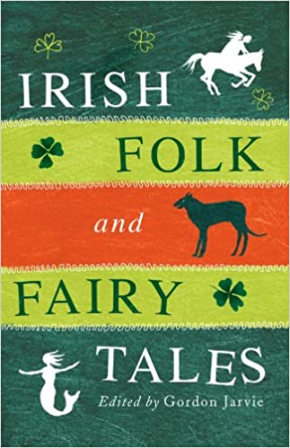 Read online Irish Folk and Fairy Tales PDF