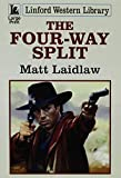 img - for The Four-way Split (Linford Western Library) book / textbook / text book