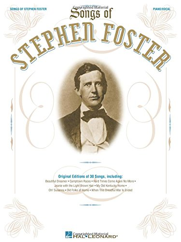 Stephen Foster Songs - The Songs of Stephen Foster