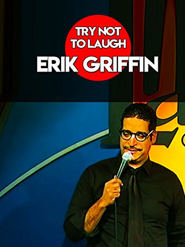 Try Not To Laugh   Erik Griffin