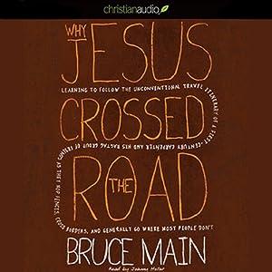 Why Jesus Crossed the Road Audiobook
