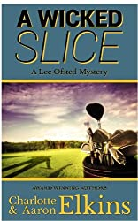 A Wicked Slice (Lee Ofsted Mysteries Book 1)