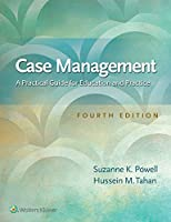 Case Management: A Practical Guide for Education and Practice, 4th Edition Front Cover