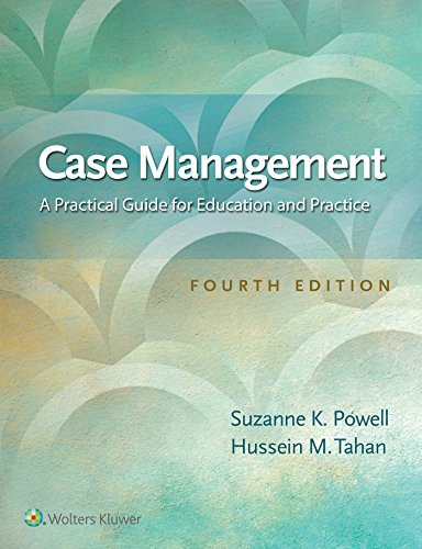 Case Management: A Practical Guide for Education and Practice (Best Case Management Practices)