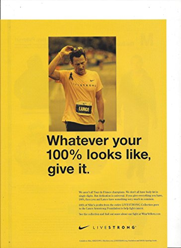 PRINT AD With Lance Armstrong For 2008 Nike Livestrong Foundation