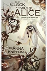 The Clockwork Alice Paperback