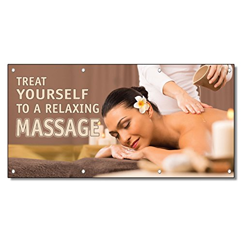 Treat Yourself To A Relaxing Massage 13 Oz Vinyl Banner Sign With Grommets 2 Ft X 4 Ft (Treat Yourself To The Best)
