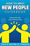 img - for How To Meet New People Guidebook: Overcome Fear and Connect Now book / textbook / text book
