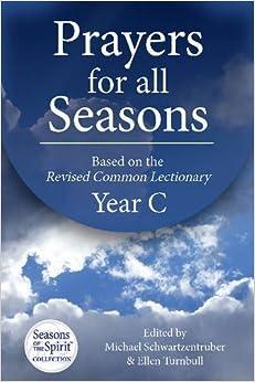 Prayers for All Seasons (Year C) (2015-06-15)