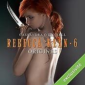 Origines (Rebecca Kean 6)   Cassandra O'Donnell