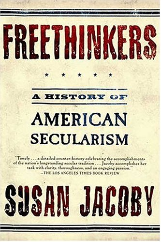 Books : Freethinkers: A History of American Secularism