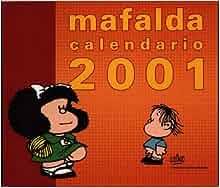 Calendario 2001: Mafalda: 9788475778150: Amazon.com: Books