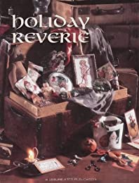 Holiday Reverie (Christmas Remembered, Book 15)