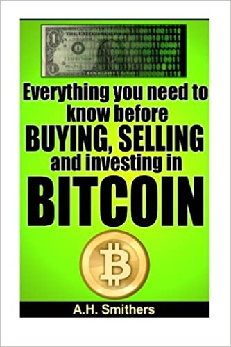 selling and investing in Bitcoin Everything you need to know about buying
