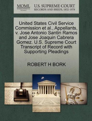 United States Civil Service Commission et al., Appellants, v. Jose Antonio Santin Ramos and Jose Joaquin Cabrera Gomez. U.S. Supreme Court Transcript of Record with Supporting Pleadings