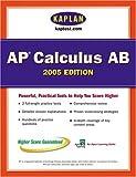 AP Calculus AB 2005, Kaplan Publishing Staff, 0743260538