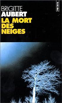 La mort des neiges  par Aubert