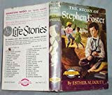 img - for The Story of Stephen Foster (Signature Books, 31) book / textbook / text book