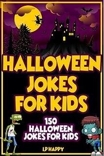 halloween jokes for kids 150 halloween jokes for kids childrens jokes book