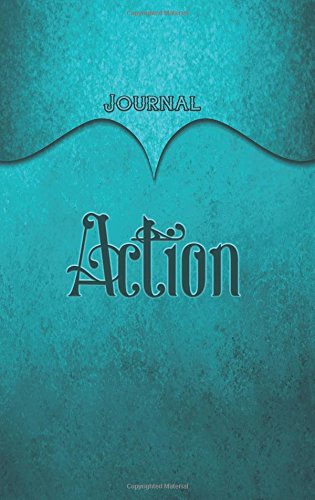 Read Online Action Journal: Aqua 5.5x8.5 240 Page Lined Journal Notebook Diary (Volume 1) pdf