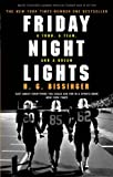 """Friday Night Lights - A Town, a Team, and a Dream"" av H G Bissinger"