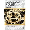 Understanding Civil Rights Litigation, Second Edition (Carlina Academic Press Understanding)