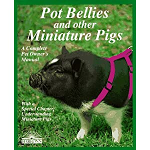 Pot Bellies and Other Miniature Pigs (Complete Pet Owner's Manuals) 21