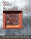 Wildfire!, Jacqueline A. Ball, 1597160113