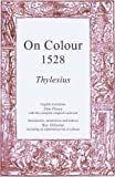 img - for On Colours 1528: A Translation from Latin book / textbook / text book