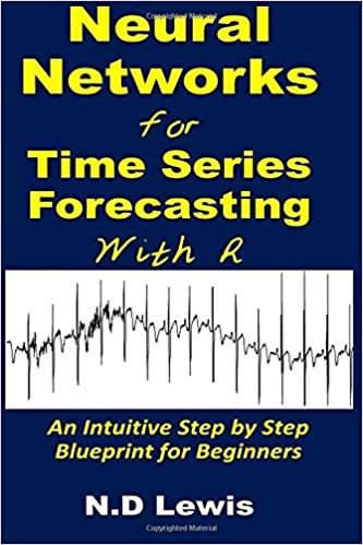 Neural Networks for Time Series Forecasting with R: An