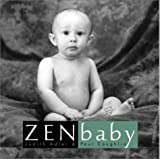 Zen Baby, Judith Adler and Paul Coughlin, 0609610953