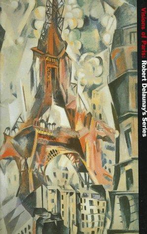 Visions of Paris: Robert Delaunay's Series