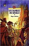 Les Diables de Séville par Judenne