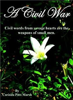 A Civil War (Secrets of the South Book 1) by [Marsh, Corinda]