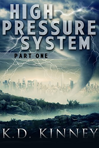 High Pressure System: Part One by [Kinney, K.D.]