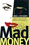 Mad Money, Linda L. Richards, 0778321037